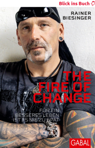 "Buch: Rainer Biesinger ""The Fire Of Change"""