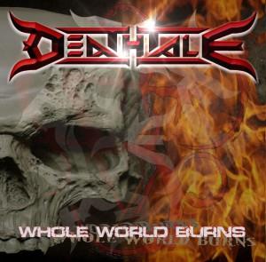 Deathtale, Whole World Burns Cover