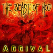 "THE BEAST OF NOD – Second Release EP ""Arrival"""