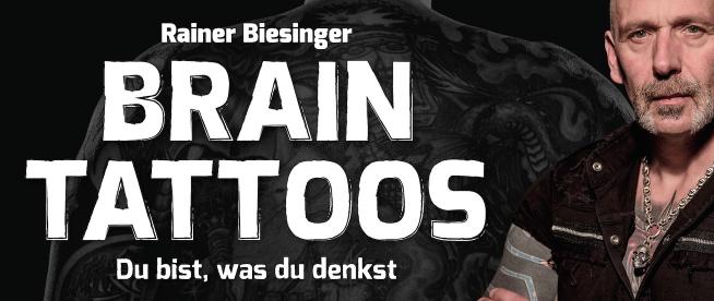 BRAIN-TATTOOS das neue Buch von Rainer Biesinger