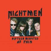 Nightmen aus Schweden – Fifteen Minutes of Pain
