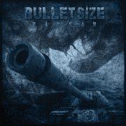 """Bulletsize  – ihr neues Album """"Pansar"""" rollt gnadenlos alles nieder"""