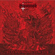 POSSESSED TRIBUTE – SEVEN BURNING CHURCHES