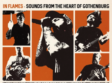 "IN FLAMES  – Live-DVD ""Sounds From The Heart Of Gothenburg"" erscheint am 23.9."