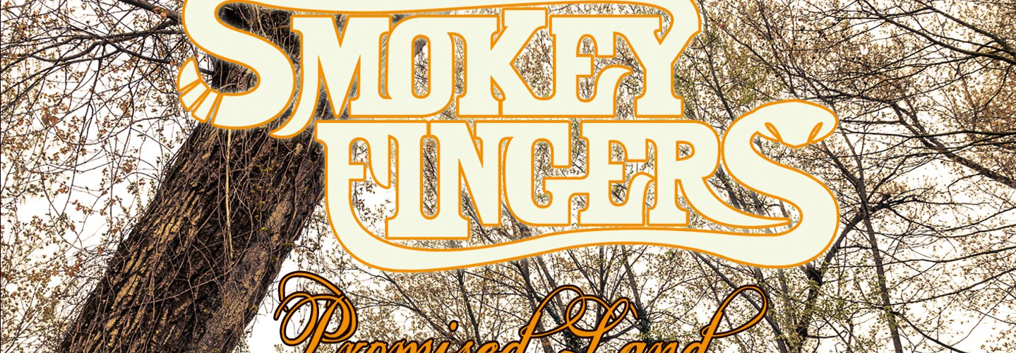 Zwischen Whiskey und Barbecue – Smokey Fingers mit neuem Album Promised Land