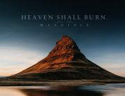 """Am 16.9. ist es endlich so weit – """"Heaven Shall Burn"""" veröffentlichen ihr neues Album """"Wanderer"""""""
