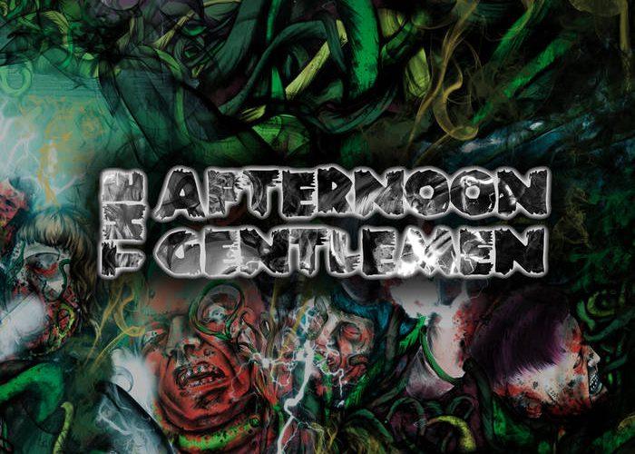 The Afternoon Gentlemen – Still Pissed