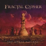 """Symphony X – und Dream Theater Fans aufgepasst! Fractal Cypher mit Debut Album """"Human Paradox"""""""