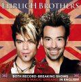 Ehrlich Brothers – FASZINATION – Nachbericht und Folgetermine