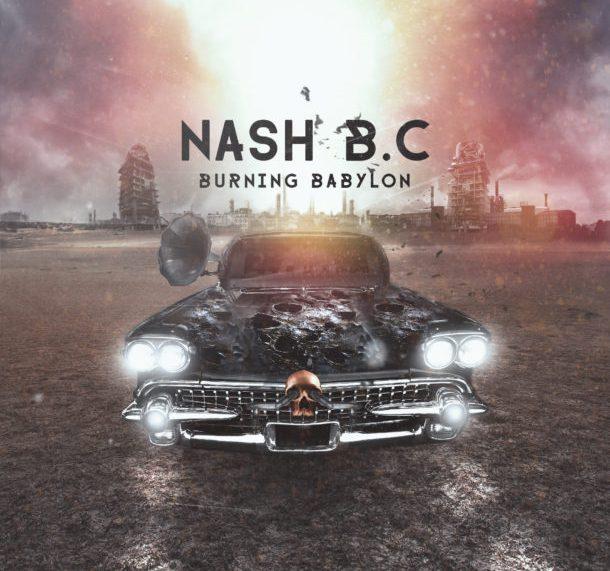 Nash B.C. – Burning Babylon – Diese Griechen rocken richtig!