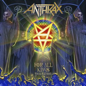 Anthrax - For All Kings Tour Edition Bonus - Cover