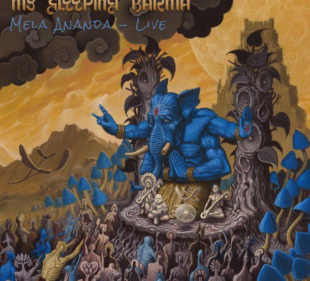 My Sleeping Karma – Mela Ananda (Live)