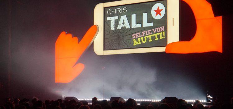 """CHRIS TALL – """"Selfie von Mutti"""" Rückblick mit FOTOSTRECKE"""