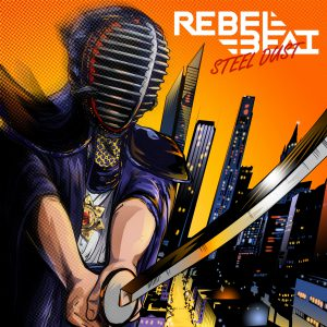 Rebel Beat - Steel Dust