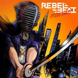 Rebel Beat - Steel Dust