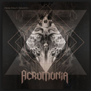 ACROMONIA – From Hell's Heights into Heaven's Abyss_Cover