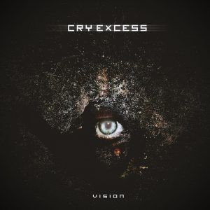 Cry Excess - Vision - Artwork