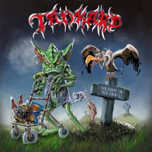 Tankard - One Foot In The Grave - Artwork