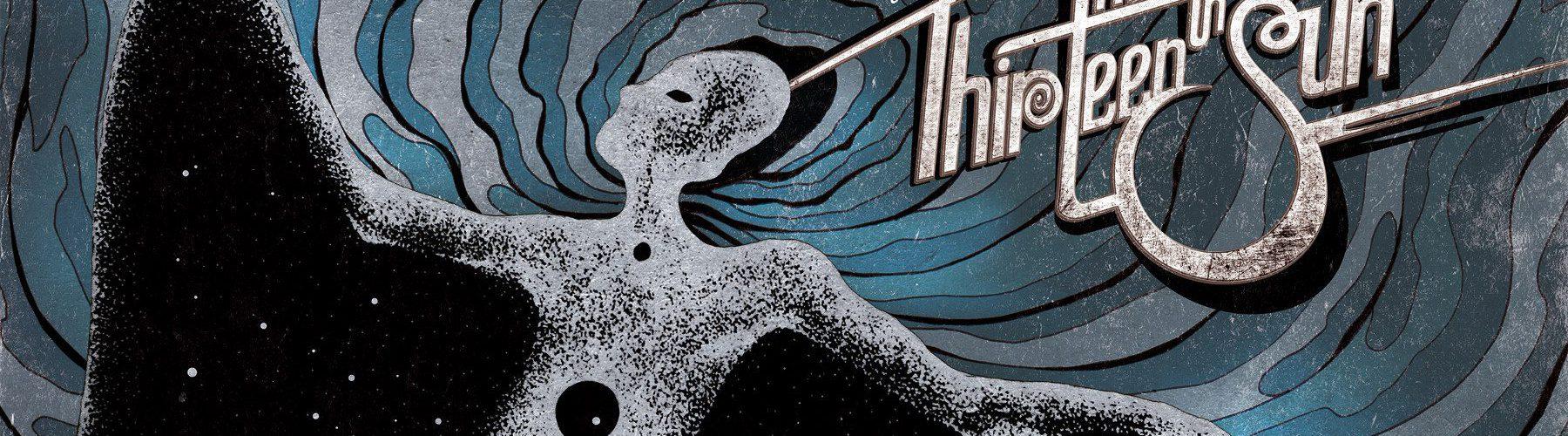 THE THIRTEENTH SUN – STARDUST