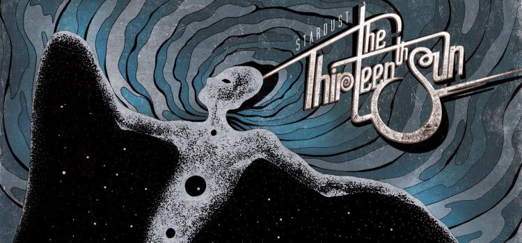 THE THIRTEENTH SUN – STARDUST