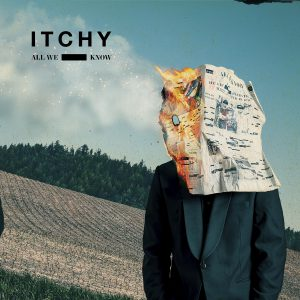 Itchy - All We Know - Artwork