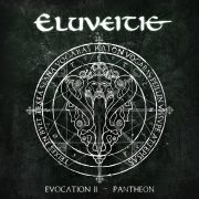 ELUVEITIE  – Evocation II – Pantheon erscheint am 18. August 2017