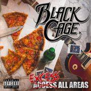 Frisuren, Stirnbänder und Kir Royal – Review: Black Cage- Excess All Areas