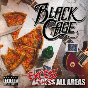 Black Cage- Excess All Areas