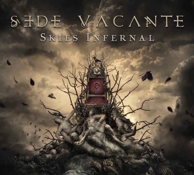 Sede Vacante – Skies Infernal
