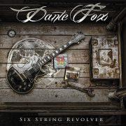 Review: DANTE FOX – SIX STRING REVOLVER