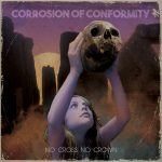 Review: CORROSION OF CONFORMITY - No Cross No Crown