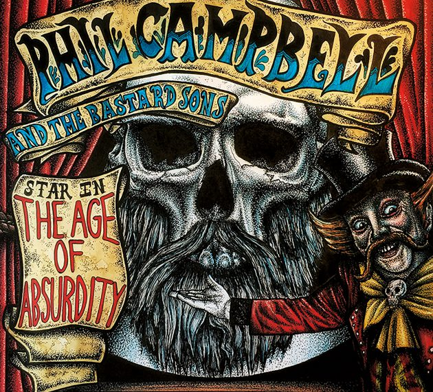PHIL CAMPBELL AND THE BASTARD SONS – The Age Of Absurdity
