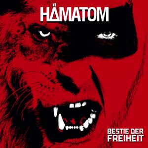 Hämatom _ Bestie der Freiheit