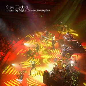"Steve Hackett - ""Wuthering Nights - Live in Birmingham"""