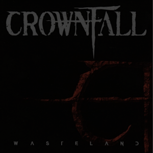 CROWNFALL – WASTELAND