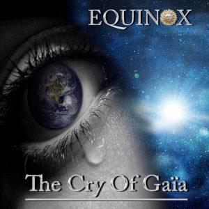 Equinox - The Cry of Gaya