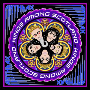 Anthrax - Kings Among Scotland - Artwork