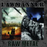 Review: Lawmänner – Raw Metal