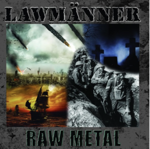 Lawmänner_Raw Metal_Cover