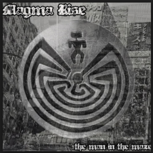 Magma Rise –  The Man in the Maze