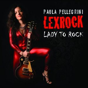 Paola Pellegrini Lexrock - Lady to Rock - Artwork
