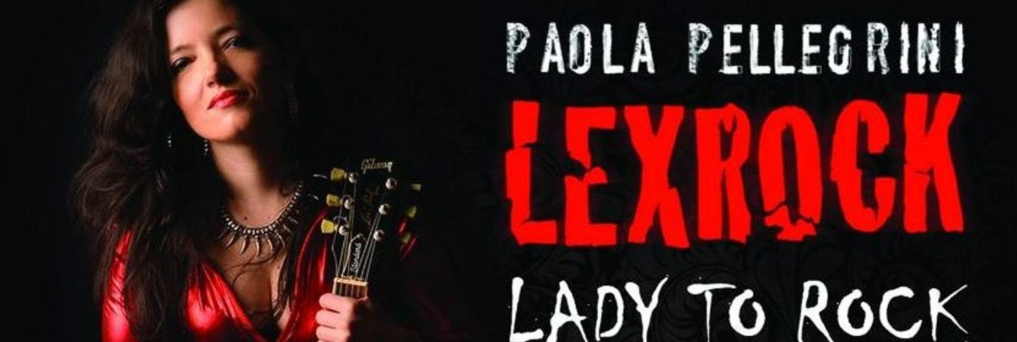Lexrock Paola Pellegrini – Lady to Rock erschien am 4.5.2018
