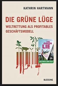 DIE GRÜNE LÜGE von Kathrin Hartmann