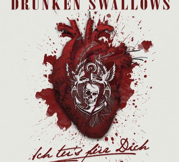 Review: DRUNKEN SWALLOWS – ICH TU`S FÜR DICH