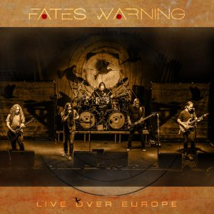 FATES WARNING – LIVE OVER EUROPE