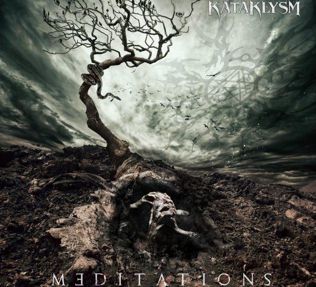 """Am 1. Juni 2018 veröffentlichten KATAKLYSM ihr neues Album """"Meditations"""""""
