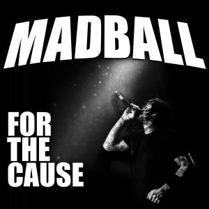 Madball - For The Cause - Artwork