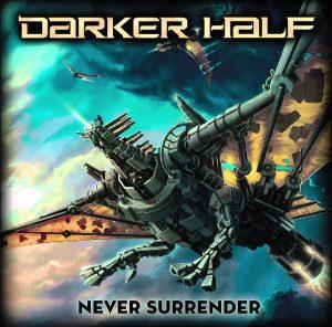 Darker Half-Never surrender_Cut_Artwork