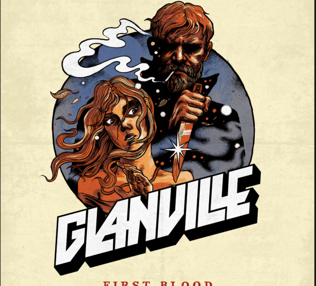 Review:  GLANVILLE – FIRST BLOOD