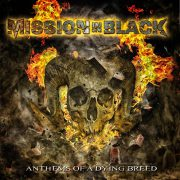 Review: MISSION IN BLACK – ANTHEM OF A DYING BREED
